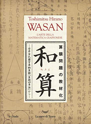 Wasan. L'arte della matematica giapponese (Le onde)