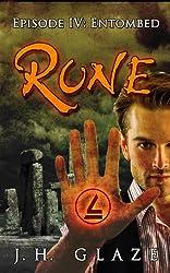 RUNE (Episode IV: Entombed)