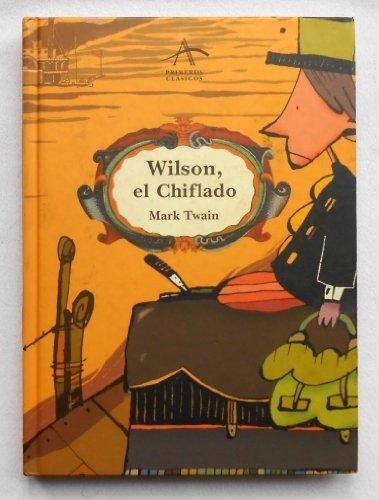 Wilson, el Chiflado (Marginales) por Mark Twain