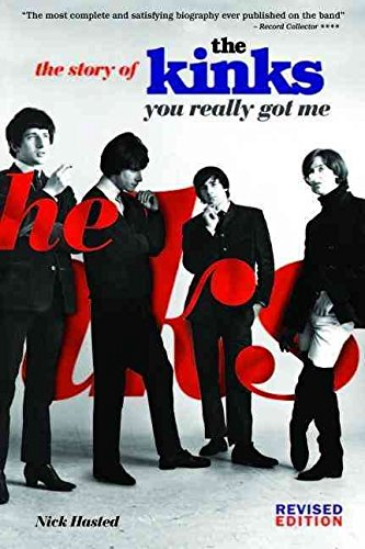 [The Kinks: You Really Got Me] (By: Nick Hasted) [published: August, 2013]