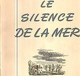 Le silence de la mer / illustrations de hermine david - Terres latines