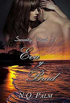Eva y Brad (Saga Security Ward nº 3.1) de [Palm, NQ]