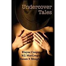 Undercover Tales by Blayne Cooper (2007-09-11)