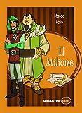 Scarica Libro Il Milione (PDF,EPUB,MOBI) Online Italiano Gratis