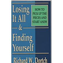 Losing It All and Finding Yourself