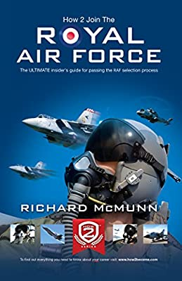 How To Join The Royal Air Force 2015 Version: The Insider's Guide (How2become)