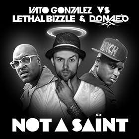 Not A Saint [Explicit]