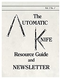 The Automatic Knife Resource Guide and Newsletter Vol 2 No. 1 (English Edition) eBook: Sheldon Levy: Amazon.es: Tienda Kindle