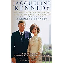 Jacqueline Kennedy: Historic Conversations on Life with John F. Kennedy (English Edition)