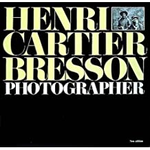 Henri Cartier-Bresson: Photographer by Yves Bonnefoy (1992-09-28)