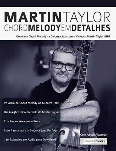 Martin Taylor Chord Melody Em Detalhes: Domine o Chord Melody na ...