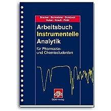 Arbeitsbuch Instrumentelle Analytik: Für Pharmazie- und Chemiestudenten (Govi)