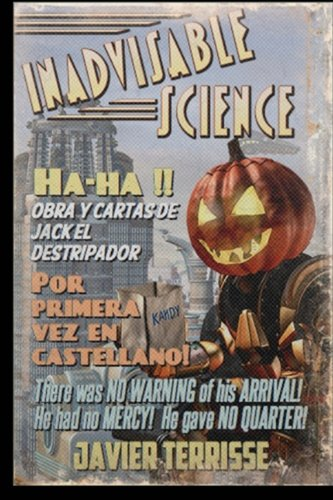 Ha-ha!!: Obra y cartas de Jack El Destripador (1888-1889)