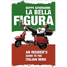 La Bella Figura (English Edition)