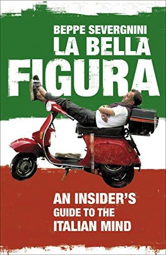 La Bella Figura (English Edition) por Beppe Severgnini