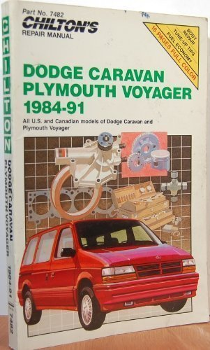 chiltons-repair-manual-dodge-caravan-plymouth-voyager-1984-91-covers-all-us-and-canadian-models-by-c