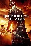 Brotherhood of Blades [dt./OV]
