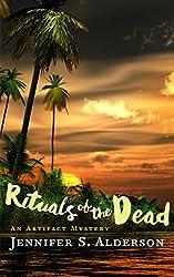 Rituals of the Dead: An Artifact Mystery (Adventures of Zelda Richardson Book 3)