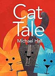 Cat Tale by Michael Hall (2012-08-28)