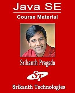 Java SE Course Material by [Pragada, Srikanth]