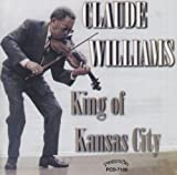 Songtexte von Claude Williams - King of Kansas City