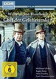 Chef der Gelehrsamkeit - Wilhelm von Humboldt (DDR TV-Archiv)