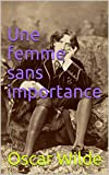 Une femme sans importance (French Edition)