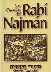 Los Cuentos del Rabí Najmán (Sipurey Ma'asiot) (Spanish Edition)