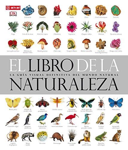 El libro de la naturaleza: La guía visual definitiva del mundo natural (Grandes temas) por David Burnie