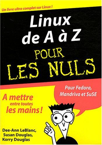 Linux de A à Z pour les Nuls por Dee-Ann LeBlanc