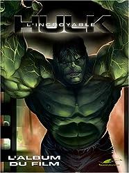 L'incroyable Hulk : L'album du film