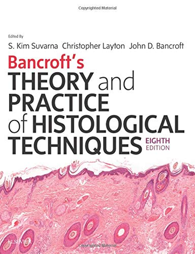Bancroft's Theory and Practice Of Histological Techniques por Kim S Suvarna