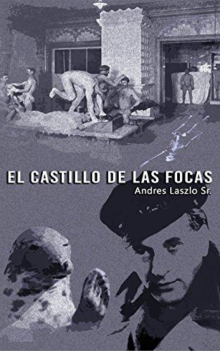 EL CASTILLO DE LAS FOCAS (Andres Laszlo Sr. nº 1) por Andres Laszlo Sr.