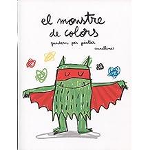El monstre de colors. Quadern per pintar