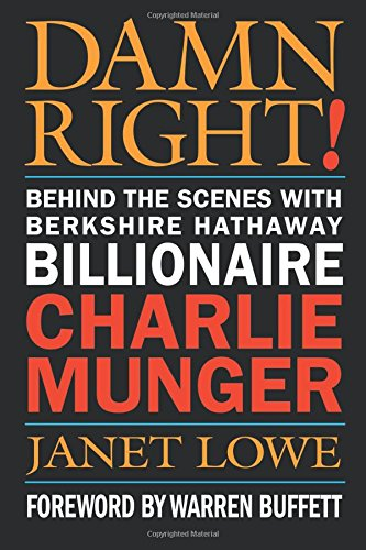 damn-right-behind-the-scenes-with-berkshire-hathaway-billionaire-charlie-munger