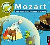 Mozart - Hörspiel mit Musik für Kinder ab 6 Jahren