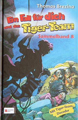 Preisvergleich Produktbild Ein Fall für dich und das Tiger-Team, Sammelband 08