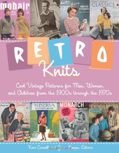 Retro Knits: Cool Vintage Patterns for Men, Women, and Children from the 1900s through the 1970s (Jeans Knit Womens)