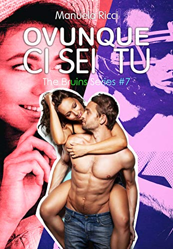 Ovunque Ci Sei Tu: Romance Sport Young Adult