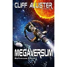 Megaversum: MULTIVERSUM Zyklus 5 (German Edition)