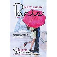 Meet Me in Paris: A Memoir (English Edition)