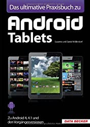 Das ultimative Praxisbuch zu Android Tablets