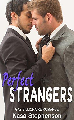 Perfect Strangers: Gay Billionaire Romance book cover