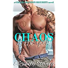 Chaos & the Geek (Grace Grayson Security Book 1) (English Edition)