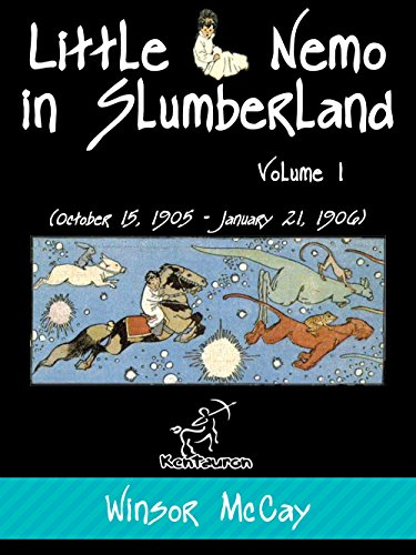 little-nemo-in-slumberland-volume-1-october-15-1905-january-21-1906-english-edition