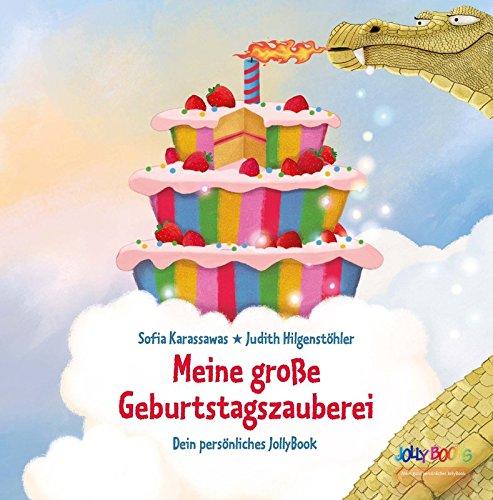 Meine große Geburtstagszauberei - ein personalisiertes Kinderbuch zum Geburtstag