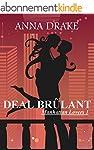 Deal Br�lant (Manhattan Lovers t. 1)