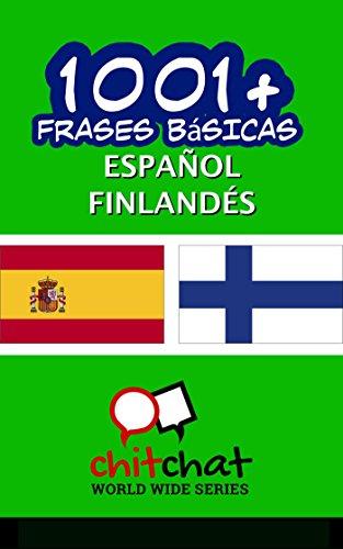 1001+ Frases Básicas Español - Finlandés por Jerry Greer