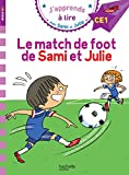 Sami et Julie CE1 Le match de foot de Sami et Julie