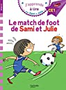 Sami et Julie : Le match de foot de Sami et Julie par Lebrun